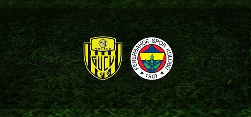 MKE Ankaragücü - Fenerbahçe maçı CANLI
