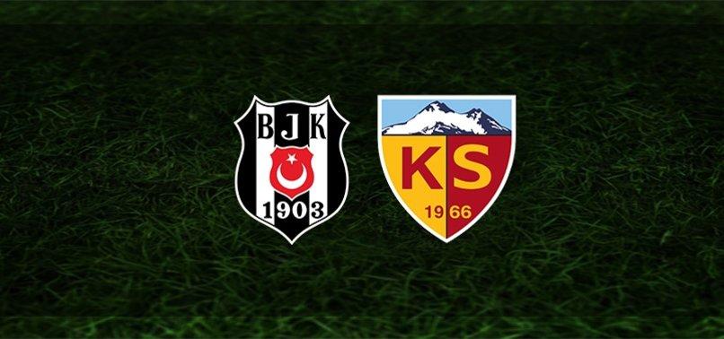 Beşiktaş Kayserispor maçı CANLI