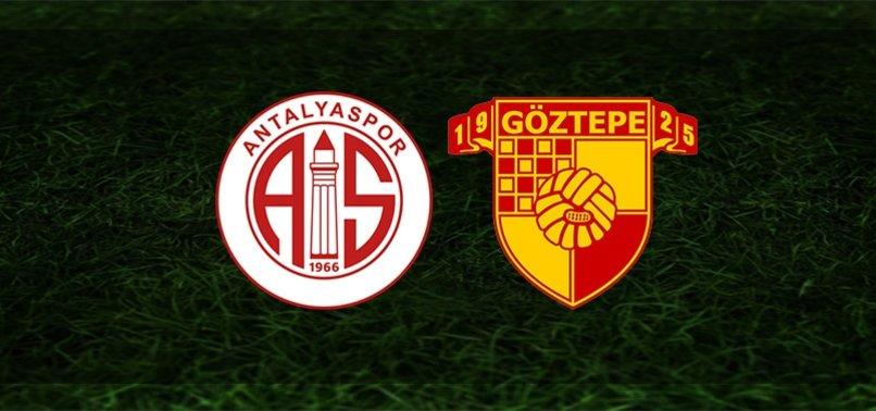Antalyaspor - Göztepe maçı CANLI