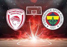 Olympiakos - Fenerbahçe maçı hangi kanalda, saat kaçta?