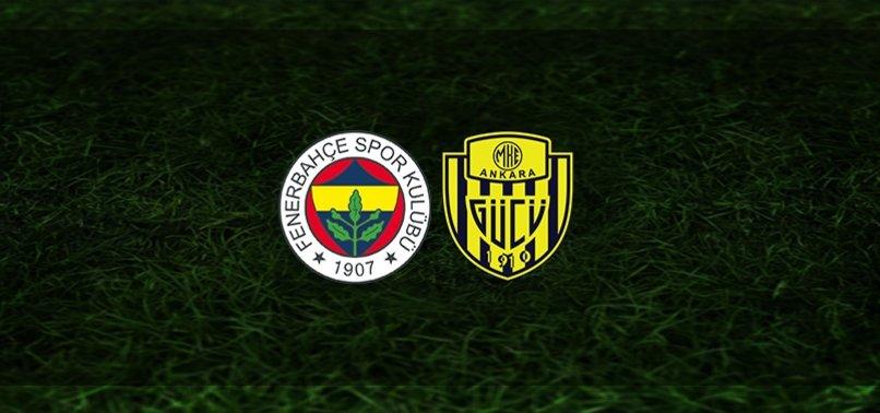 Fenerbahçe - Ankaragücü maçı ne zaman, saat kaçta ve hangi kanalda? | Süper Lig