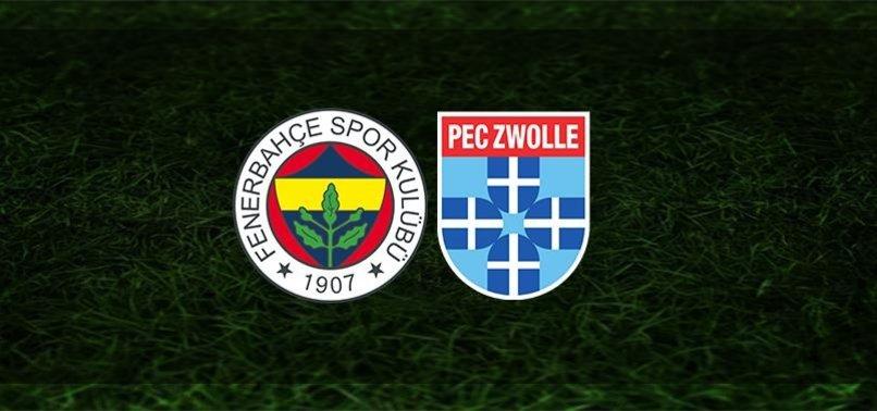 Canlı skor | Fenerbahçe - Zwolle CANLI (Fenerbahçe - Zwolle maçı canlı)