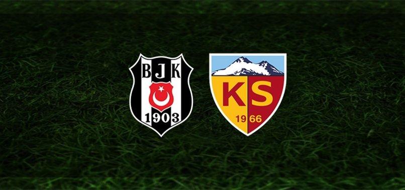 Beşiktaş - Kayserispor maçı ne zaman, saat kaçta ve hangi kanalda?