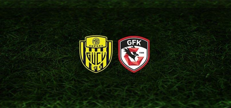 Ankaragücü - Gaziantep FK maçı ne zaman, saat kaçta ve hangi kanalda? | Süper Lig