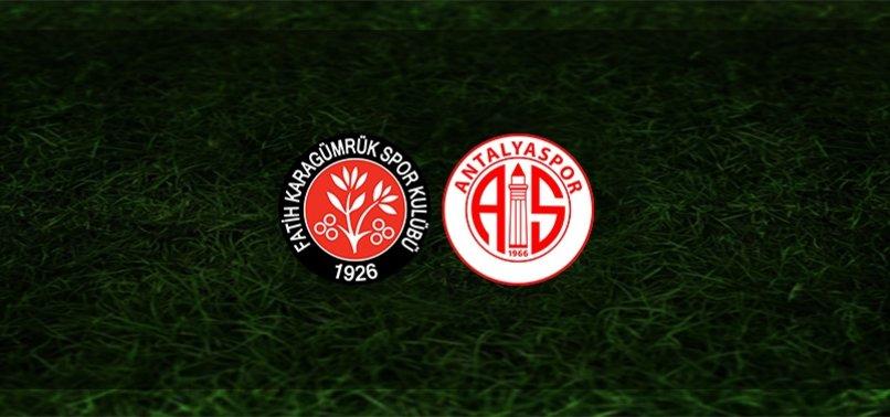 Fatih Karagümrük - Antalyaspor maçı ne zaman, saat kaçta ve hangi kanalda? | Süper Lig