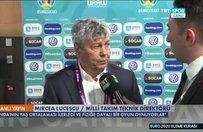 Mircea Lucescudan EURO 2020 yorumu: Umarım ilk maçımız Fransa ile olmaz