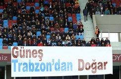 Trabzonsporlu taraftarlardan Güneşe tam destek