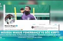 Moussa Wague Fenerbahçe'ye göz kırptı