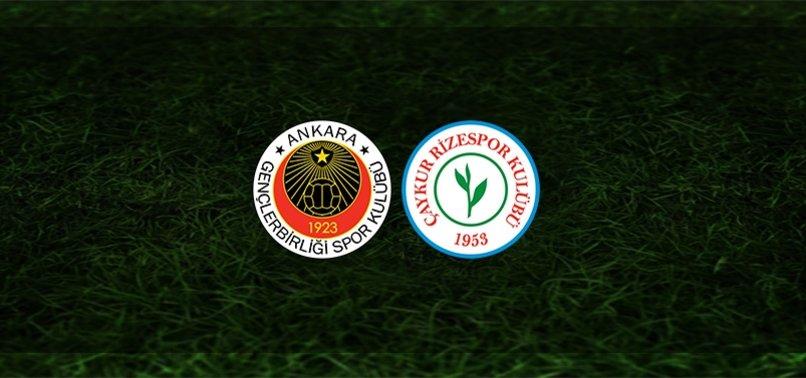 Gençlerbirliği - Rizespor maçı ne zaman, saat kaçta ve hangi kanalda? | Süper Lig