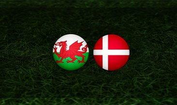 Galler - Danimarka maçı ne zaman, saat kaçta ve hangi kanalda?