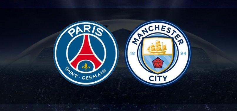 Şampiyonlar Ligi: Paris Saint-Germain (PSG) - Manchester City | CANLI