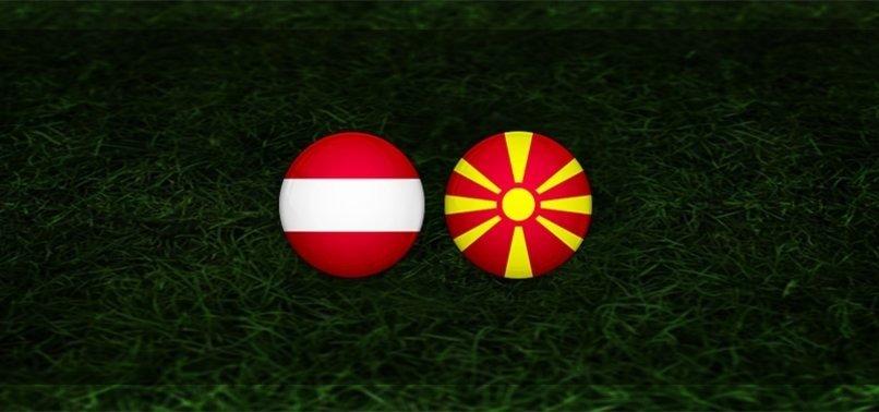 Avusturya - Kuzey Makedonya maçı CANLI