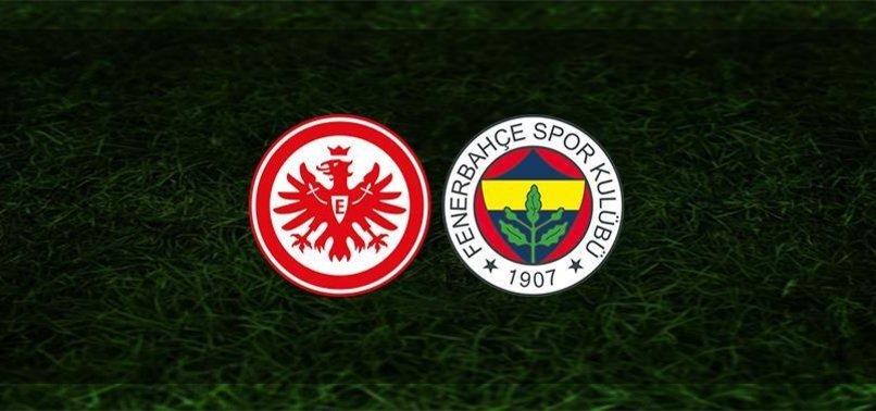 Eintracht Frankfurt - Fenerbahçe maçı ne zaman? Fenerbahçe maçı saat kaçta ve hangi kanalda?   UEFA Avrupa Ligi
