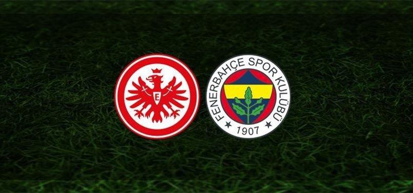 Eintracht Frankfurt - Fenerbahçe UEFA Avrupa Ligi maçı ne zaman? Fenerbahçe maçı saat kaçta ve hangi kanalda? (Muhtemel 11'ler)