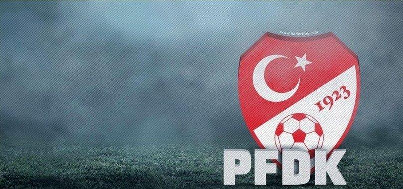 PFDK sevkleri açıkladı! Fenerbahçe, Galatasaray, Trabzonspor....