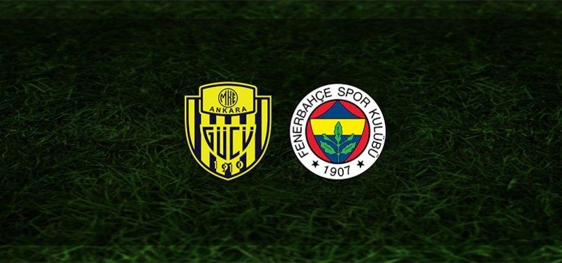 Ankaragücü - Fenerbahçe maçı CANLI ANLATIMI