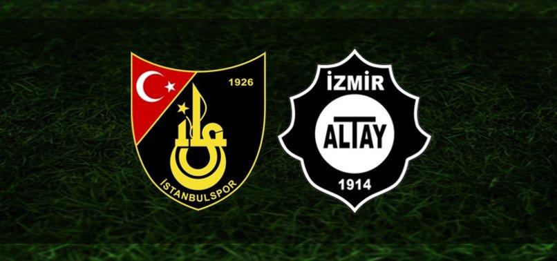 İstanbulspor-Altay | CANLI