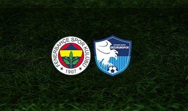 Fenerbahçe - BB Erzurumspor maçı saat kaçta ve hangi kanalda?