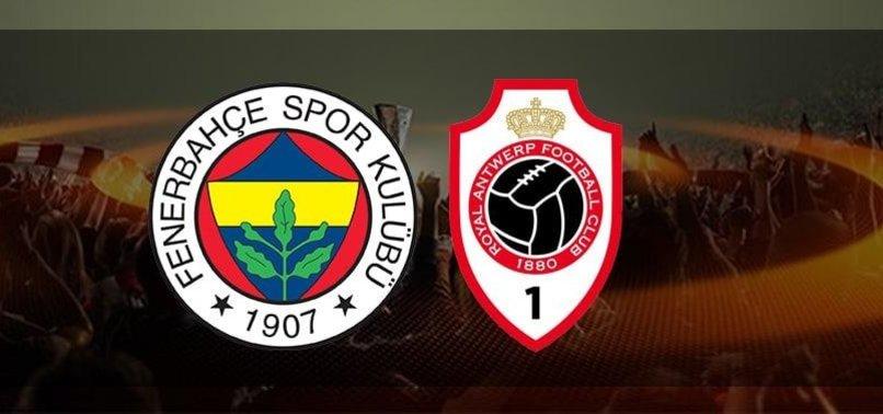 Fenerbahçe - Antwerp CANLI   Fenerbahçe - Antwerp maçı hangi kanalda? Fenerbahçe maçı saat kaçta? Muhtemel 11'ler...
