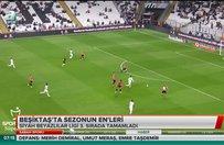 Beşiktaş'ta sezonun en'leri