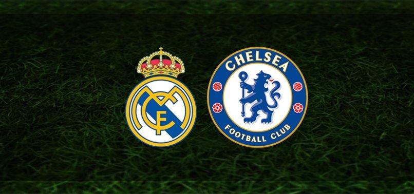 Real Madrid - Chelsea maçı ne zaman, saat kaçta ve hangi kanalda?   UEFA Şampiyonlar Ligi