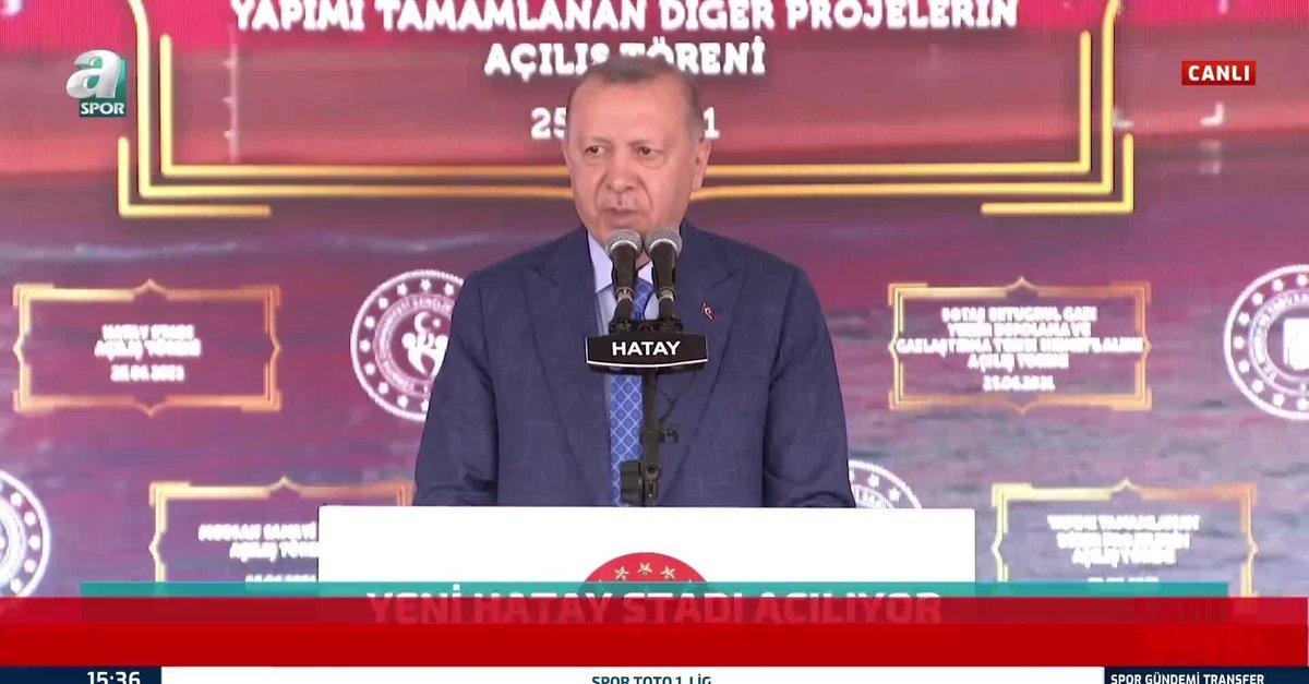 Başkan Erdoğan Yeni Hatay Stadı'nın açılışında konuştu!