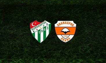 Bursaspor - Adanaspor maçı saat kaçta ve hangi kanalda?