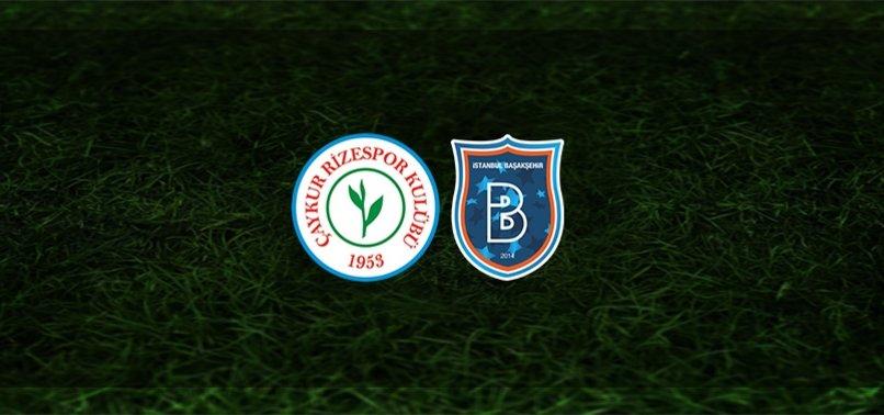 Rizespor - Başakşehir maçı ne zaman, saat kaçta ve hangi kanalda? | Süper Lig