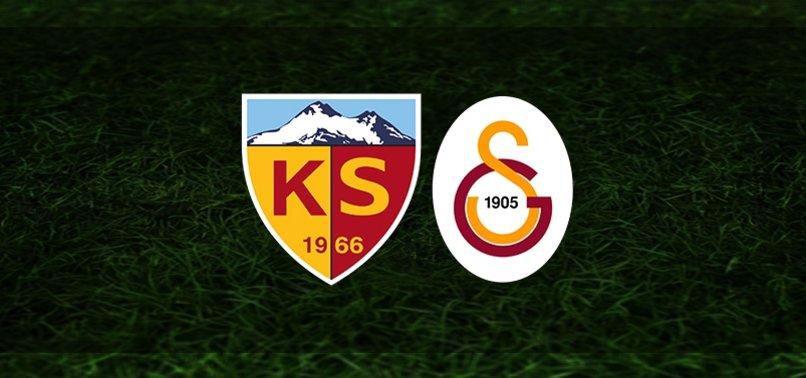 Kayserispor – Galatasaray maçı CANLI | Kayserispor – Galatasaray maçı ne zaman, saat kaçta ve hangi kanalda? | GS MAÇI CANLI SKOR