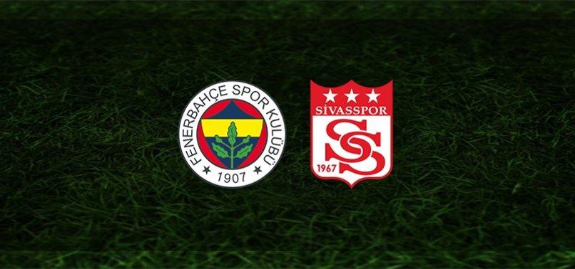 F.Bahçe-Sivasspor   İlk 11'ler belli oldu...