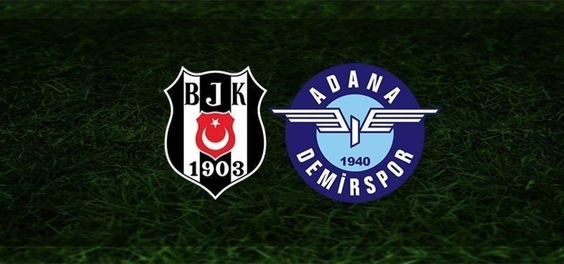 Beşiktaş Adana Demirspor canlı izle (Beşiktaş Adana Demirspor canlı anlatım)