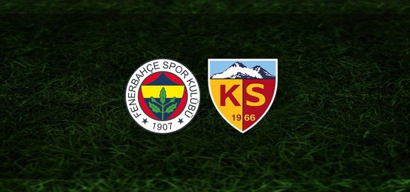 Fenerbahçe - Kayserispor maçı ne zaman, saat kaçta ve hangi kanalda? | Süper Lig