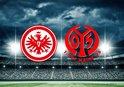 Eintracht Frankfurt - Mainz 05 maçı saat kaçta? Hangi kanalda?