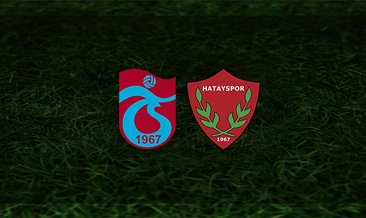 Trabzonspor - Hatayspor maçı saat kaçta ve hangi kanalda?