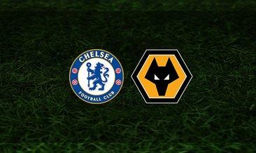 Chelsea - Wolverhampton maçı saat kaçta ve hangi kanalda?