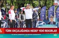 Türk okçuluğunda hedef yeni rekorlar
