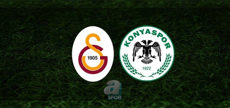 Galatasaray - Konyaspor maçı canlı anlatım (Galatasaray maçı canlı izle)