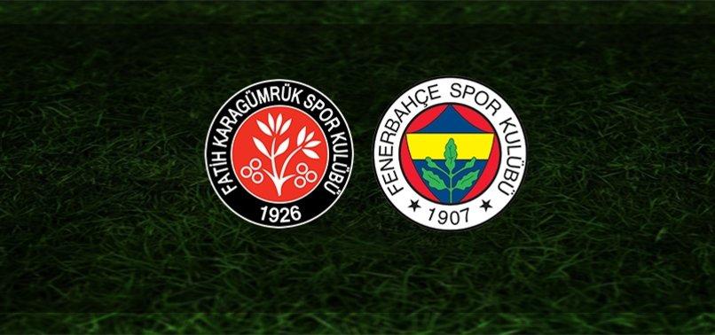 Karagümrük - Fenerbahçe | İlk 11'ler belli oldu