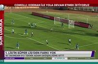 1. Ligin Süper Ligden farkı yok
